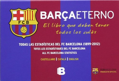 Barçaetern : el llibre que han de: Antoni Closa García