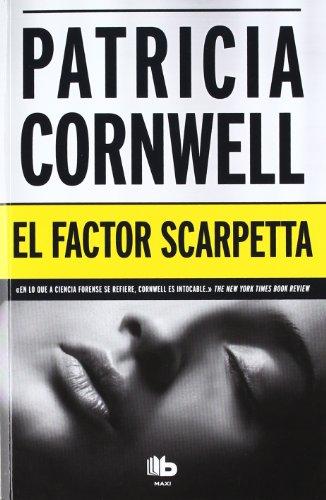 9788498726305: El factor Scarpetta (Spanish Edition)
