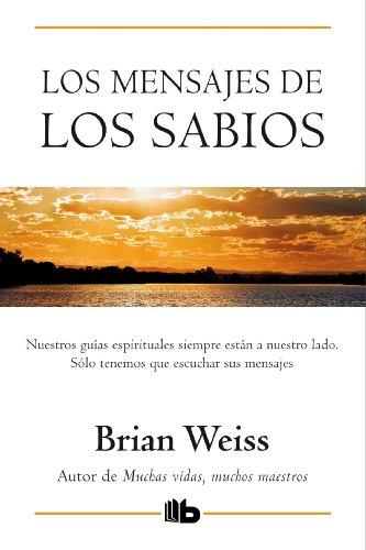 9788498726619: Los mensajes de los sabios (B DE BOLSILLO)