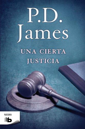 9788498726749: Una cierta justicia (Adam Dalgliesh 10) (B DE BOLSILLO)