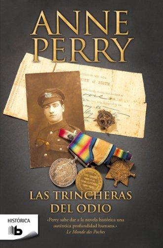 Las trincheras del odio (Spanish Edition) (Historica: Anne Perry