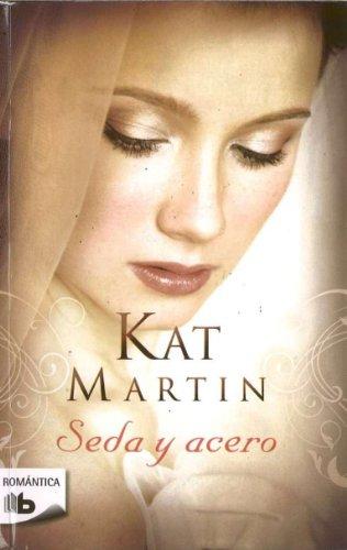 9788498726831: Seda y acero (Romantica) (Spanish Edition)