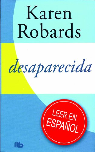 9788498726886: Desaparecida: Campaña Verano 2012 (B DE BOLSILLO)