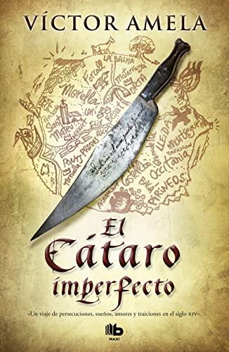 9788498726893: El Cátaro imperfecto (B DE BOLSILLO)