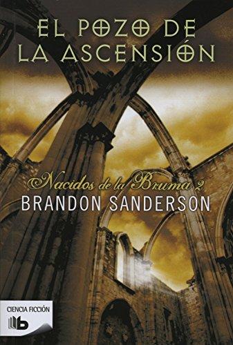 9788498727098: El pozo de la ascension. Nacidos de la bruma 2 (Nacidos de la bruma / Mistborn) (Spanish Edition)