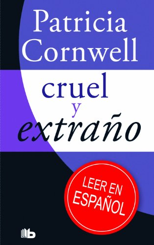 9788498727104: Cruel y extrano (Spanish Edition)