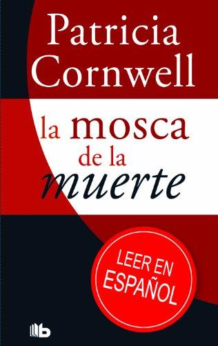 9788498727111: La mosca de la muerte (Spanish Edition)