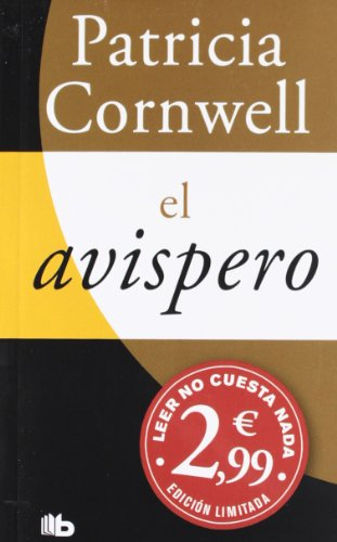 9788498727128: El avispero: (Campa�a Patricia Cornwell a 2,99 euros) (B DE BOLSILLO)