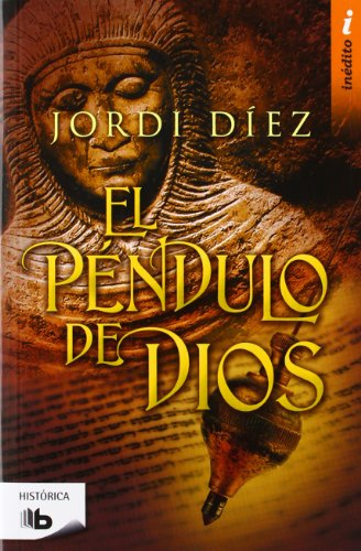 9788498727142: El Péndulo De Dios (B DE BOLSILLO)