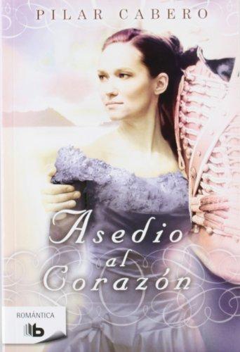 9788498727227: Asedio Al Corazón (B DE BOLSILLO)