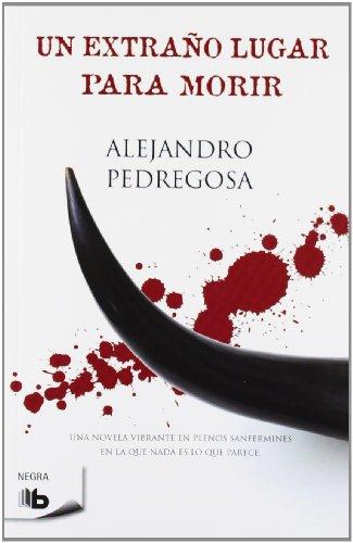 9788498727265: Un extrano lugar para morir (Spanish Edition)