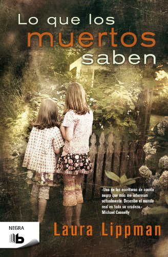 9788498727296: Lo Que Los Muertos Saben (B DE BOLSILLO)