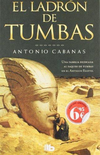 9788498727326: El ladrón de tumbas (B DE BOLSILLO)