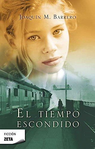 9788498727340: Tiempo escondido, El (Spanish Edition)