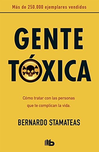 9788498727357: Gente toxica (Spanish Edition)