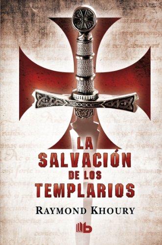 9788498727463: La salvacion de los templarios (Spanish Edition)