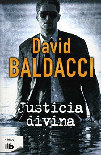 Justicia divina (Spanish Edition) (Negra): David Baldacci