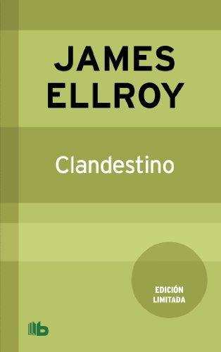 9788498727500: Clandestino (B DE BOLSILLO)