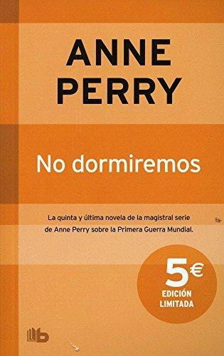 No dormiremos (Spanish Edition): Anne Perry