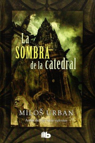 9788498728026: La Sombra De La Catedral (B DE BOLSILLO)