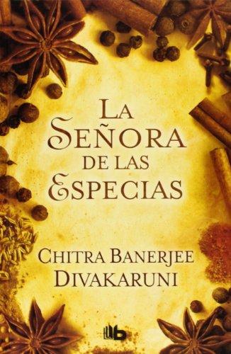 9788498728040: La Señora De Las Especias (B DE BOLSILLO)