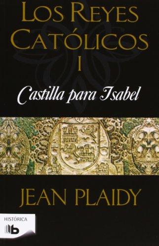 REYES CATOLICOS I: CASTILLA PARA ISABEL