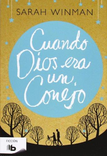 9788498728163: Cuando Dios era un conejo (Spanish Edition)