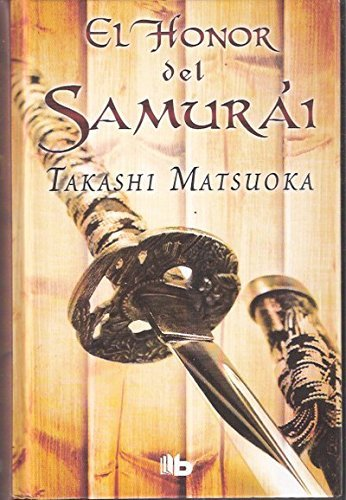 9788498728422: El honor del samurái (B DE BOLSILLO)