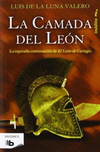 9788498728477: La camada del León (Trilogía El León de Cartago 2): La esperada continuación de El León de Cartago