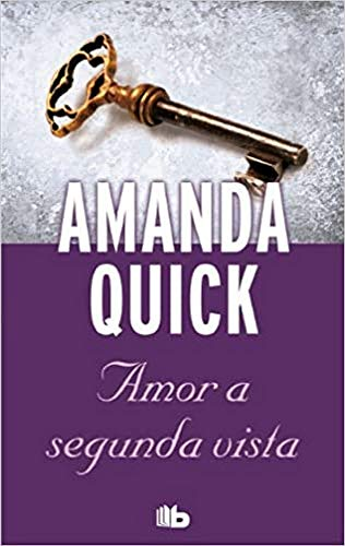 Amor a segunda vista (Spanish Edition): Amanda Quick