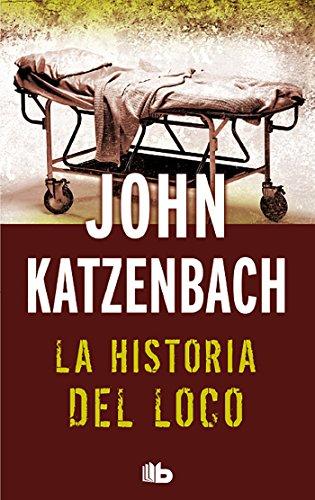 9788498728521: La historia del loco: Edición limitada (B DE BOLSILLO)