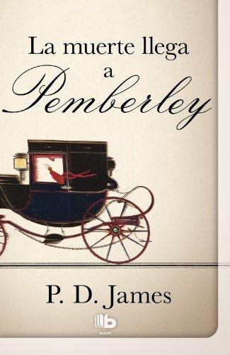 9788498728545: La muerte llega a Pemberley (Spanish Edition)