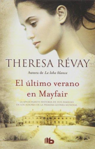 9788498728835: El ultimo verano en Mayfair (Spanish Edition)