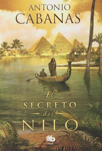 9788498728842: El Secreto Del Nilo (B DE BOLSILLO)