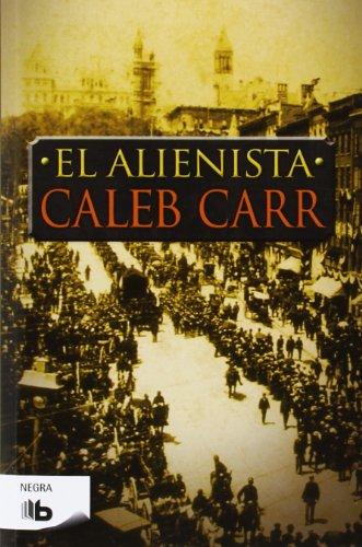 9788498728965: Alienista, El (Negra) (Spanish Edition)