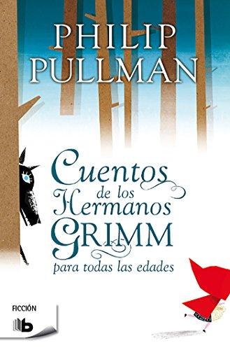 9788498728972: Cuentos de los hermanos Grimm / Fairy Tales From The Brothers Grimm (Ficcion) (Spanish Edition)