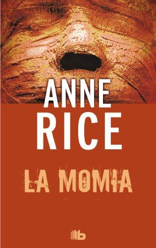 9788498729009: La momia (o Ramsés el maldito) (B DE BOLSILLO)