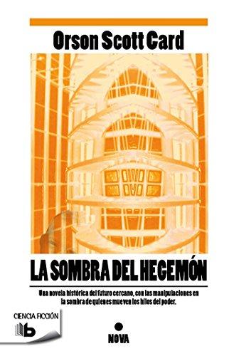 9788498729092: La sombra del hegemon (Nova Ciencia Ficcion) (Spanish Edition)