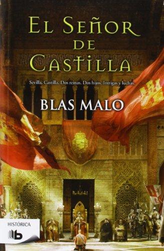 9788498729269: El Señor De Castilla (B DE BOLSILLO)