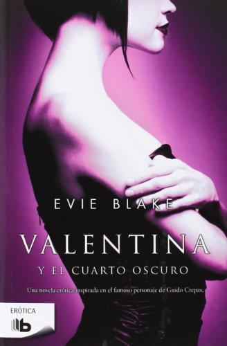9788498729429: Valentina Y El Cuarto Oscuro (B DE BOLSILLO)