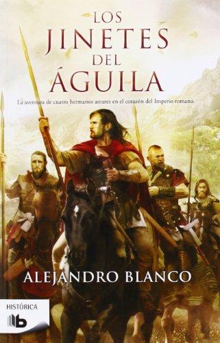 9788498729474: Los Jinetes Del Águila (B DE BOLSILLO)