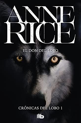 9788498729528: El don del lobo (Crónicas del Lobo 1) (B DE BOLSILLO)