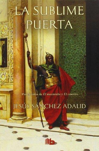 9788498729603: La sublime puerta (Spanish Edition)