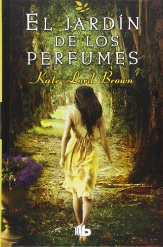 9788498729627: El jardin de los perfumes (Spanish Edition)