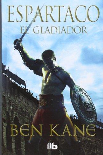 9788498729641: Espartaco. El Gladiador (B DE BOLSILLO)