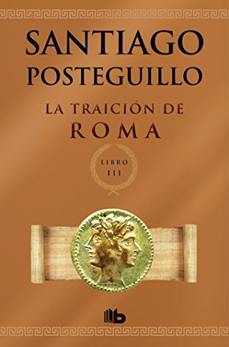 9788498729696: La traición de Roma / The Treachery of Rome