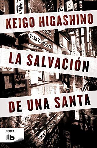 9788498729771: La salvación de una santa (B DE BOLSILLO)
