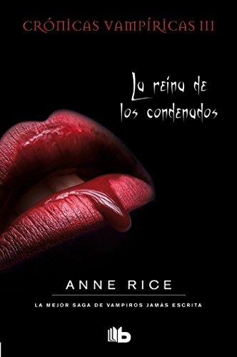 9788498729825: La reina de los condenados (Cronicas Vampiricas) (Spanish Edition)