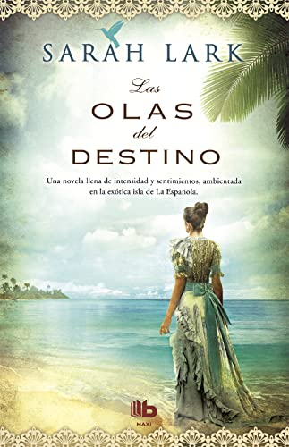 9788498729979: Las olas del destino (Spanish Edition)