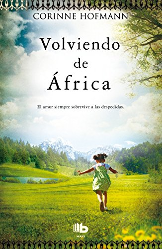 9788498729986: Volviendo de Africa (Spanish Edition)